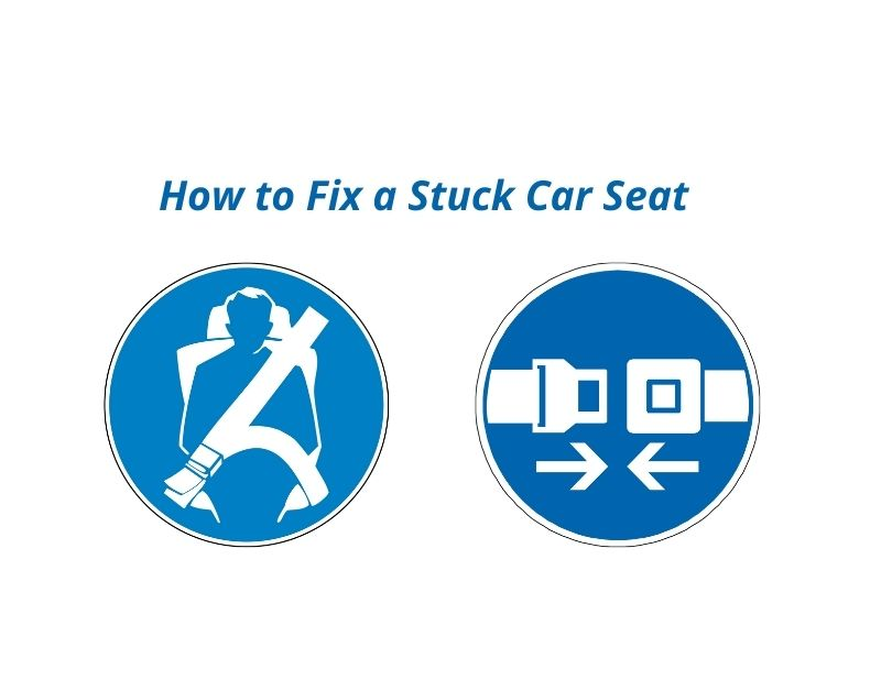 How to Fix a Stuck Car Seat